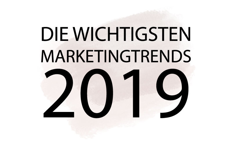 Marketingtrends 2019