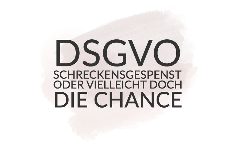 """10-Minuten-Präsentation BNI """"DSGVO – das Schreckensgespenst oder die Chance?"""""""